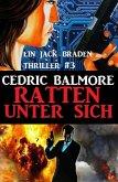 Ein Jack Braden Thriller #3: Ratten unter sich (eBook, ePUB)