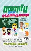 Gamify Your Classroom (eBook, ePUB)