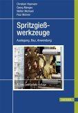 Spritzgießwerkzeuge (eBook, PDF)