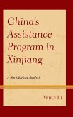 China's Assistance Program in Xinjiang (eBook, ePUB)