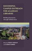 Successful Campus Outreach for Academic Libraries (eBook, ePUB)