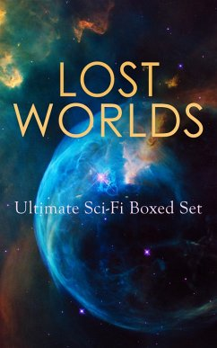 LOST WORLDS: Ultimate Sci-Fi Boxed Set (eBook, ePUB)