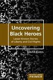 Uncovering Black Heroes (eBook, ePUB)