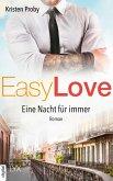 Eine Nacht für immer / Easy love Bd.6 (eBook, ePUB)