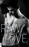 Raw Love - Gegen alles, was war (eBook, ePUB)