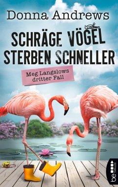 Schräge Vögel sterben schneller (eBook, ePUB)