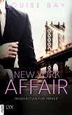 Manhattan für immer / New York Affair Bd.3 (eBook, ePUB)