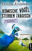 Komische Vögel sterben tragisch (eBook, ePUB)