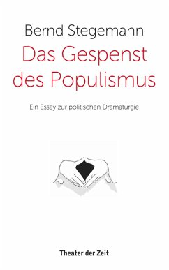 Das Gespenst des Populismus (eBook, PDF) - Stegemann, Bernd