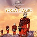 Yoga Magic-Music For The Spirit