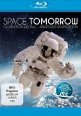 Space Tomorrow: Faszination Weltall