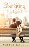 Liberating Mr. Gable (eBook, ePUB)