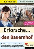 Erforsche ... den Bauernhof (eBook, PDF)