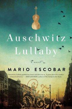 Auschwitz Lullaby (eBook, ePUB) - Escobar, Mario