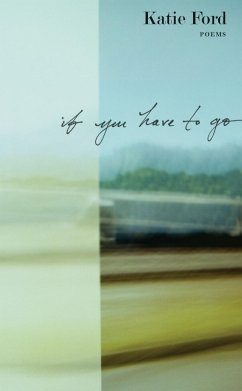 If You Have to Go (eBook, ePUB)