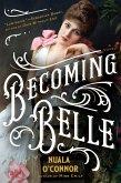 Becoming Belle (eBook, ePUB)