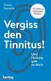 Vergiss den Tinnitus (eBook, PDF)