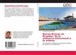 Barras Bravas en Ecuador: de la violencia estructural a la urbana