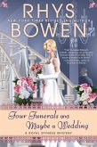 Four Funerals and Maybe a Wedding (eBook, ePUB)