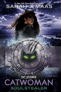 Catwoman: Soulstealer (eBook, ePUB) - Maas, Sarah J.