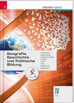 Geografie, Geschichte und Politische Bildung IV HTL