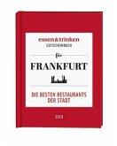 essen & trinken - Gutscheinbuch für Frankfurt 2019