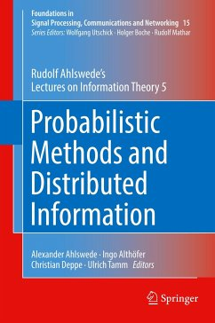 Probabilistic Methods and Distributed Information - Ahlswede, Rudolf