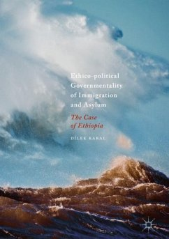 Ethico-Political Governmentality of Immigration and Asylum - Karal, Dilek