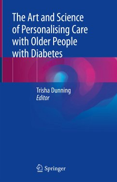 The Art and Science of Personalising Care with Older People with Diabetes (eBook, PDF)