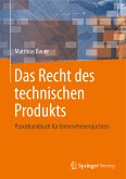 Das Recht des technischen Produkts (eBook, PDF)