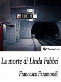 La morte di Linda Fabbri (eBook, ePUB)