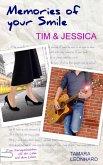 Memories of your Smile: Tim & Jessica (eBook, ePUB)