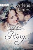 Mit diesem Ring ... (eBook, ePUB)