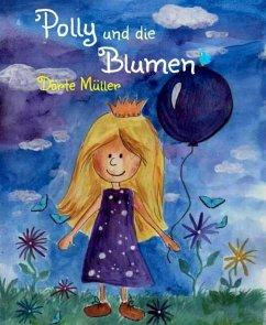 Polly und die Blumen (eBook, ePUB) - Müller, Dörte
