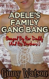 Adele´s Family Gang Bang (eBook, ePUB)