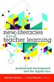 New Literacies and Teacher Learning (eBook, ePUB)