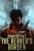 The Bearer's Burden (Phantom Pact, #1) (eBook, ePUB)