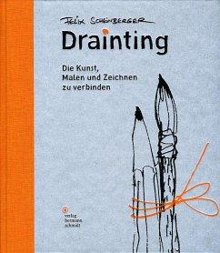 Drainting - Scheinberger, Felix