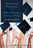 International Perspectives on Higher Education Admission Policy (eBook, ePUB)
