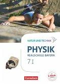 Natur und Technik - Physik Band 7: Wahlpflichtfächergruppe I - Realschule Bayern - Schülerbuch