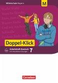 Doppel-Klick 7. Jahrgangsstufe - Mittelschule Bayern - Arbeitsheft mit interaktiven Übungen auf scook.de.Für M-Klassen