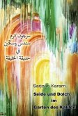 Seide und Dolch im Garten des Kalifen