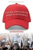 Fascism, Populism and American Democracy