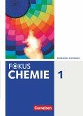 Fokus Chemie Band 1- Gymnasium Nordrhein-Westfalen - Schülerbuch