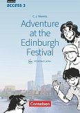 English G Access Band 3: 7. Schuljahr - Adventure at the Edinburgh Festival