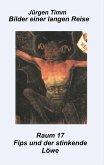 Raum 17 Fips und der stinkende Löwe (eBook, ePUB)