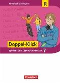 Doppel-Klick 7. Jahrgangsstufe - Mittelschule Bayern - Schülerbuch. Für Regelklassen