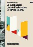 Le Corbusier: Unité d'habitation
