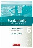 Fundamente der Mathematik 6. Schuljahr- Schleswig-Holstein G9 - Arbeitsheft mit Lösungen