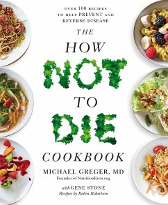 The How Not To Die Cookbook - Greger, Michael